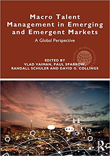 Ebooks Macro Talent Management In Emerging And Emergent Markets: A Global Perspective Descargar PDF