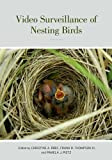 Video Surveillance of Nesting Birds, , 0520273133