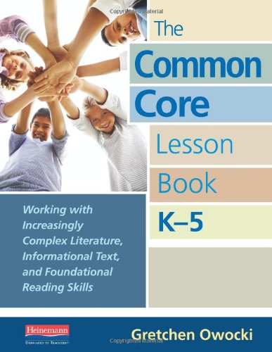 on Book, K-5: Working with Increasingly Complex Literature, Informational Text, and Foundational Reading Skills (Reading Lessons)