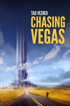 Chasing Vegas by [Vezner, Tad]