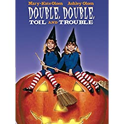 Double Double Toil and Trouble