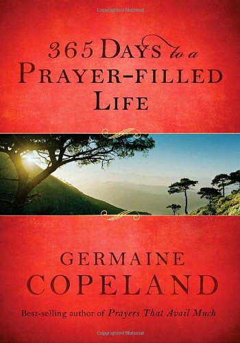 365 Days to a Prayer-Filled Life pdf