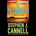 The Pallbearers: A Shane Scully Novel | Stephen J. Cannell