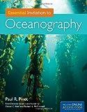 Essential Invitation to Oceanography, Paul R. Pinet, 1449619991
