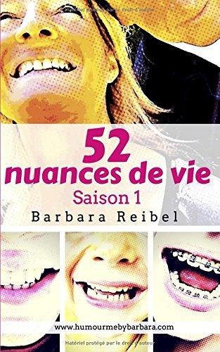 52 nuances de vie: Saison 1