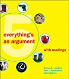 Everything's an Argument with Readings, Andrea A. Lunsford and John J. Ruszkiewicz, 0312612338