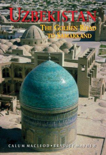 Uzbekistan: The Golden Road to Samarakand (Seventh Edition) (Odyssey Illustrated Guides)