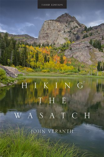 Hiking The Wasatch  A Hiking And Natural History Guide To The Central Wasatch