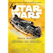 Star Wars : Dívida de honra: 2º da trilogia Aftermath