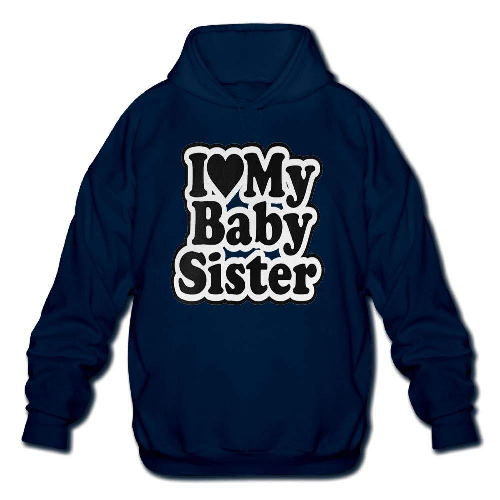 Mens Long Sleeve Cotton Hoodie I Love My Baby Sister Sweatshirt