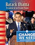 barack obama presidente de los estados unidos barack obama president of the united states spanish version social studies readers focus on spanish edition