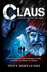 Claus: Legend of the Fat Man (English Edition)