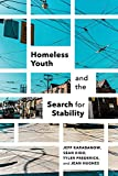 Homeless Youth and the Search for Stability (Paperback) [Pre-order 20-04-2018]