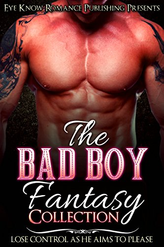 ROMANCE: A Bad Boy Fantasy Collection (2017 Halloween Date)