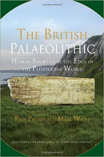 Author Argues That Even In Paleolithic >> The British Palaeolithic Human Societies At The Edge Of The