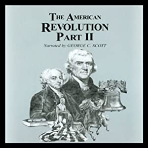 The American Revolution, Part 2 Audiobook