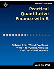 Practical Quantitative Finance with R: Solving Real-World Problems with R for Quant Analysts and Individual Traders