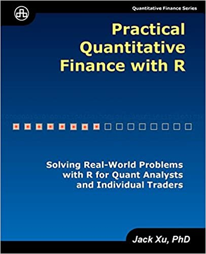 Amazon com: Practical Quantitative Finance with R: Solving