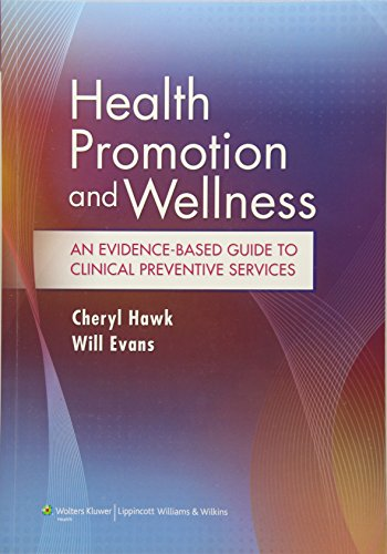 Health Promotion and Wellness: An Evidence-Based Guide to Clinical Preventive Services Front Cover