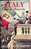 Italy and Its Monarchy, Mack-Smith, Denis M., 0300046618