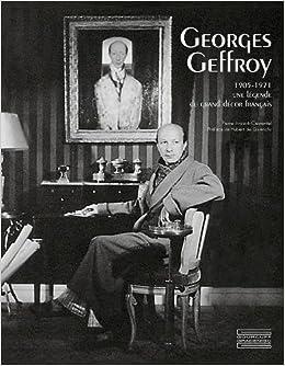 Ebook Como Descargar Libros Georges Geffroy (1905 - 1971): Une Legende Du Grand Decor Francais Falco Epub