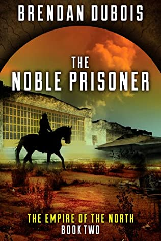 The Noble Prisoner