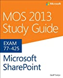 MOS 2013 Study Guide for Microsoft SharePoint, John Pierce, 0735669244