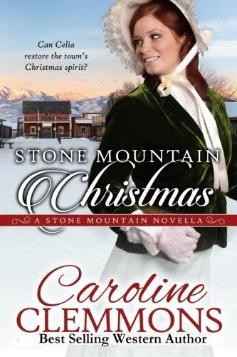 Stone Mountain Christmas: A Stone Mountain Novella (Stone Mountain The Christmas)