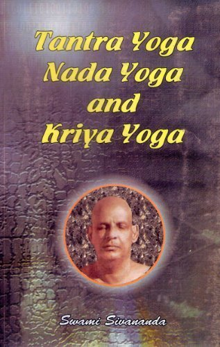 Tantra Yoga Nada Yoga Kriya Yoga