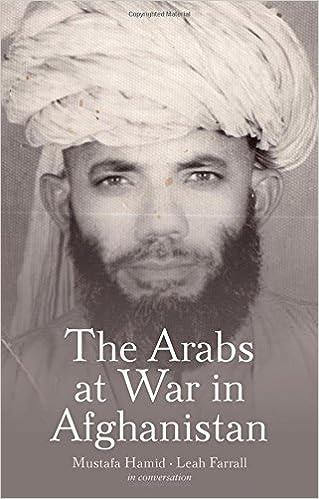 The Arabs At War In Afghanistan Hamid Mustafa Farrall Leah