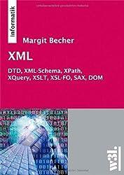 XML: DTD, XML-Schema, XPath, XQuery, XSLT, XSL-FO, SAX, DOM