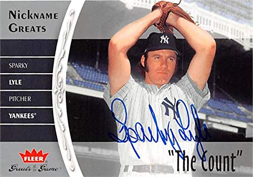 Sparky Lyle autographed baseball card (New York Yankees) 2006 Fleer Greats of Game #NGSl Nicknames The Count