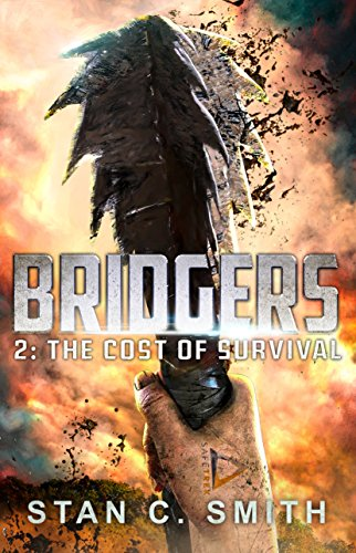 Bridgers 2: The Cost of Survival (Bridgers Series) by [Smith, Stan C.]