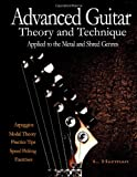 Advanced Guitar Theory and Technique Applied to the Metal and Shred Genres, L. Herman, 1478387378