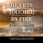 Hearts Touched by Fire: The Best of Battles and Leaders of the Civil War   Harold Holzer