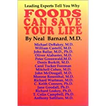 Foods Can Save Your Life by Neal D Barnard M.D. (1997-08-06)