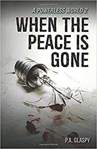 When the Peace is Gone: A Powerless World