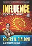 Influence : Science and Practice the Comic, Cialdini, Robert, 161066020X