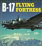 B-17 Flying Fortress (Enthusiast Color Series)