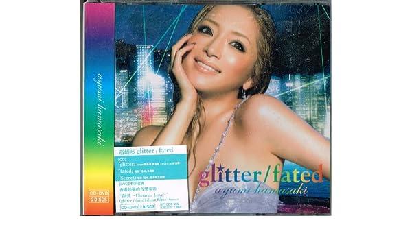 ayumi hamasaki - Glitter/ Fate...