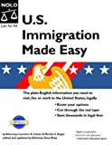 U. S. Immigration Made Easy, Laurence A. Canter and Martha S. Siegel, 1413300367