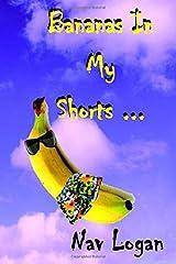 Bananas In My Shorts Paperback