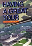 Having a Great Tour, Richard Saccone, 1565910672