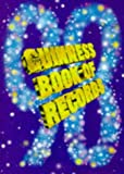 The Guinness Book of Records: 1998 Edition