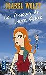 Les amours de Laura Quick par Wolff