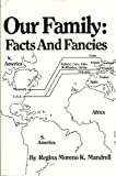 Our Family : Facts and Fancies: the Crary and Related Families, Mandrell, Regina M., 1882695054