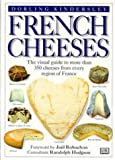 Complete Guide to French Cheeses