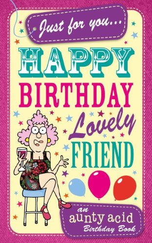 Amazon aunty acids happy birthday lovely friend an aunty acid aunty acids happy birthday lovely friend an aunty acid birthday book aunty acid card bookmarktalkfo Images