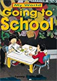 Going to School, Tammy J. Schlepp, 0761321683
