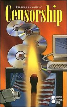 Descargar Libro Kindle Censorship (opposing Viewpoints (library)) Libro PDF